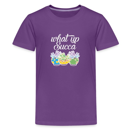 What Up Succa - Kids' Premium T-Shirt