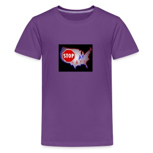 STOP All The HATE - Kids' Premium T-Shirt