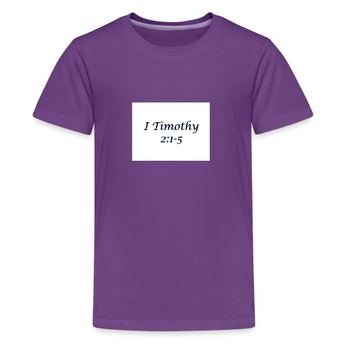 1 Timothy Chapter 2:1-5 - Kids' Premium T-Shirt