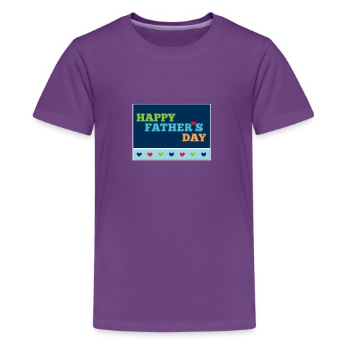 happy fathers day - Kids' Premium T-Shirt