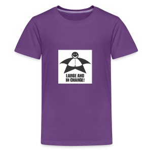 Large and in Charge - Kids' Premium T-Shirt