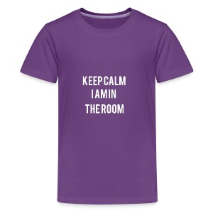 I'm here keep calm - Kids' Premium T-Shirt