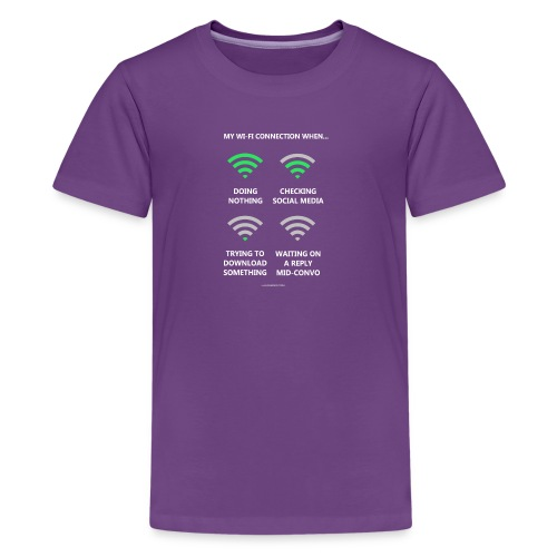 My wi-fi connection when... - Kids' Premium T-Shirt