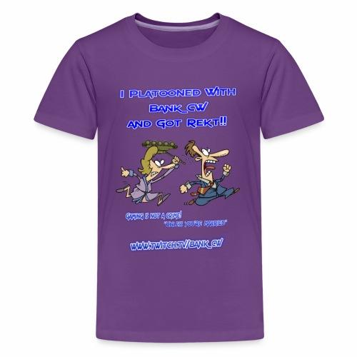 Got Rekt!! - Kids' Premium T-Shirt