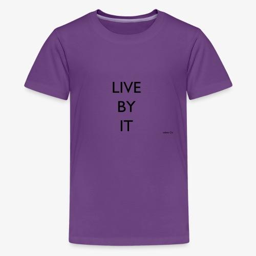LIVE BY IT rockos co - Kids' Premium T-Shirt