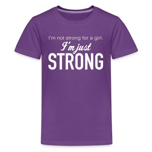 Strong for a Girl - Kids' Premium T-Shirt