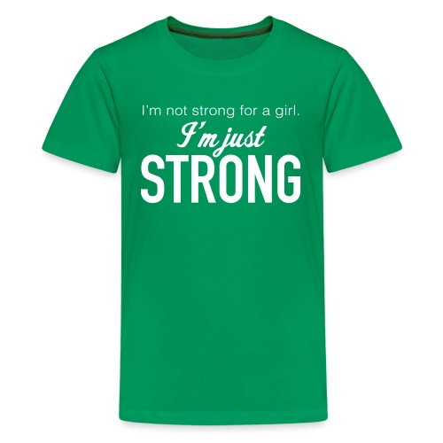 Strong for a Girl - Kids' Premium T-Shirt