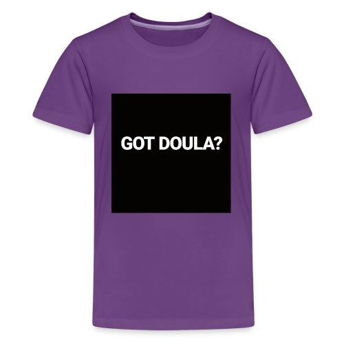 Got Doula? - Kids' Premium T-Shirt