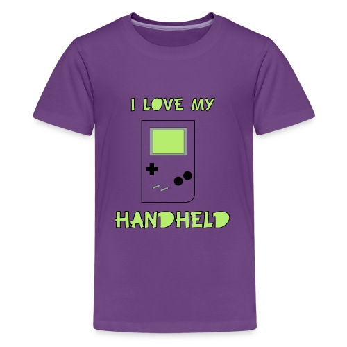 I love my Handheld - Kids' Premium T-Shirt