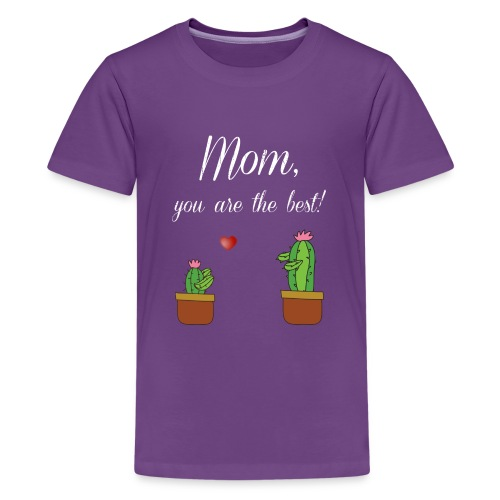 Mom you are the best - Kids' Premium T-Shirt