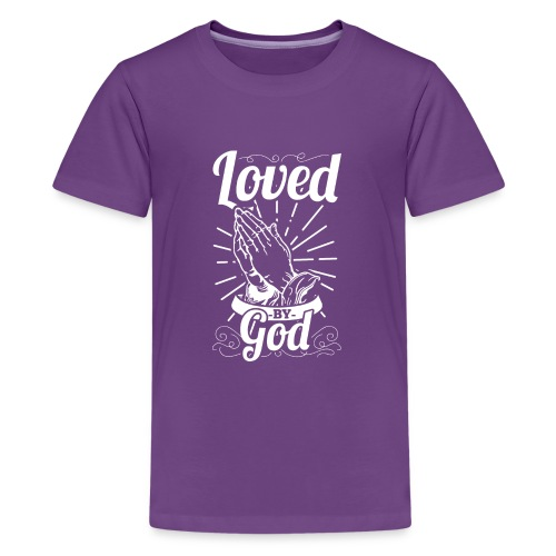 Loved By God (White Letters) - Kids' Premium T-Shirt