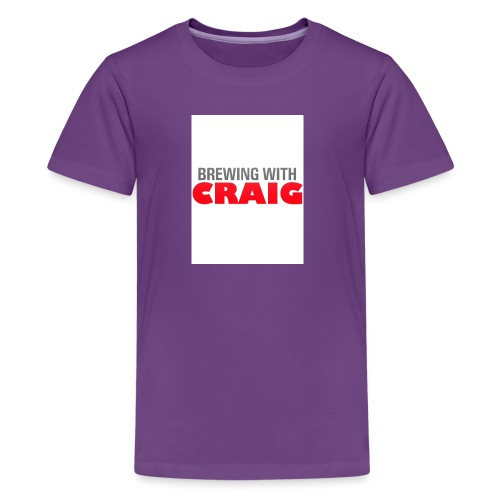 Brewing With Craig - Kids' Premium T-Shirt