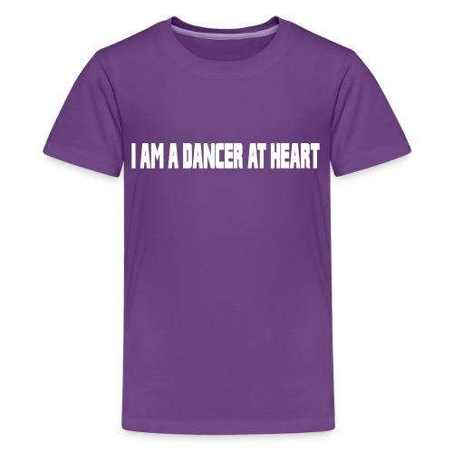 DANCER AT HEART - Kids' Premium T-Shirt