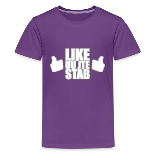 Like or jte stab - Kids' Premium T-Shirt
