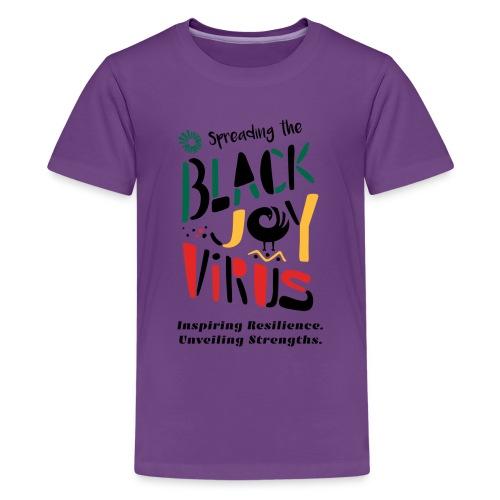 Spreading the Black Joy Virus - Kids' Premium T-Shirt