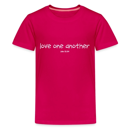 Love One Another - Kids' Premium T-Shirt