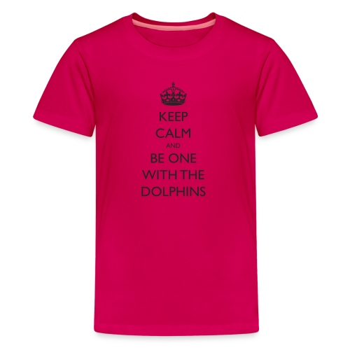 Keep Calm and Be One With The Dolphins Swim Tshirt - Kids' Premium T-Shirt