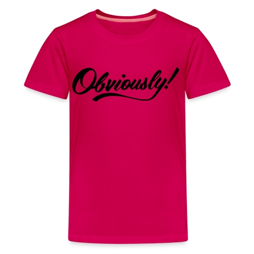 OBVIOUSLY in BLACK - Kids' Premium T-Shirt