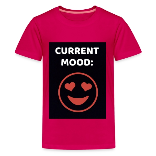Love current mood by @lovesaccessories - Kids' Premium T-Shirt