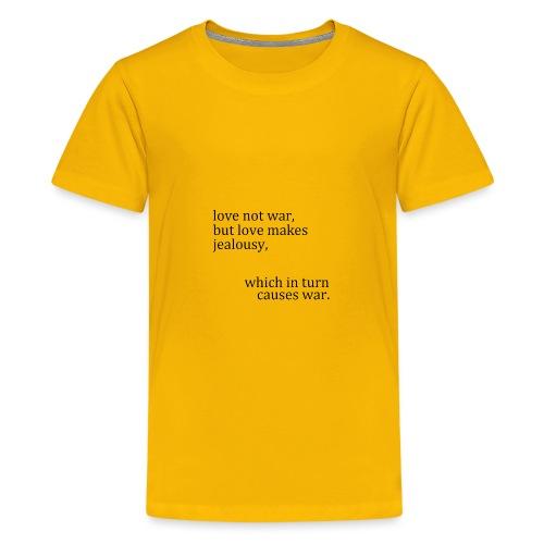 love not war - Kids' Premium T-Shirt