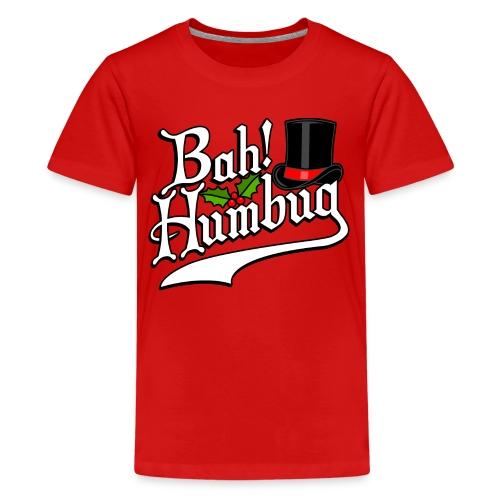 Bah Humbug Christmas Scrooge Funny No Humbuggery - Kids' Premium T-Shirt