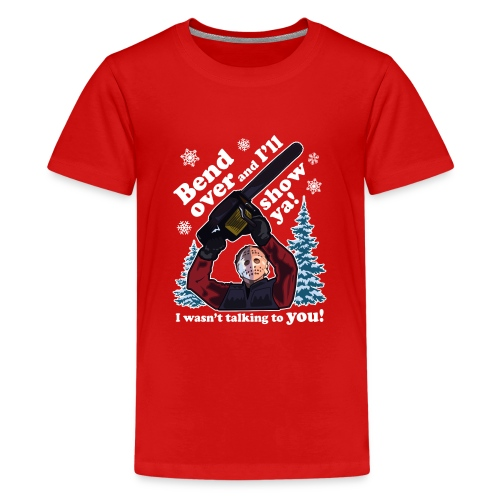 Bend Over and I'll Show You - Funny Christmas - Kids' Premium T-Shirt