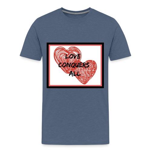 Love Conquers All - Kids' Premium T-Shirt