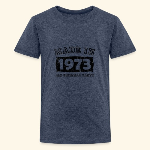made in 1973 birth day all original parts - Kids' Premium T-Shirt