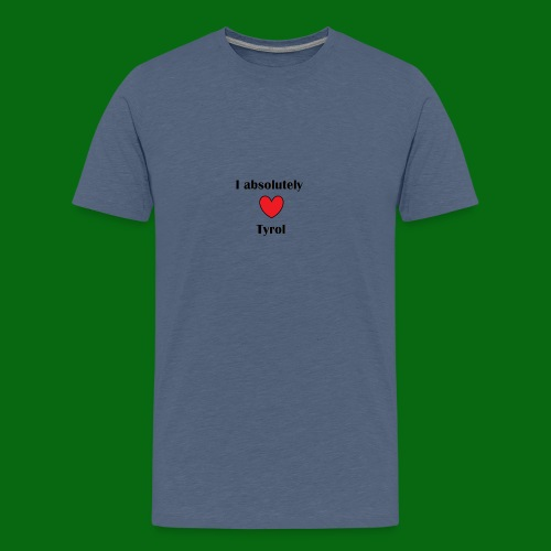 I absolutely love tyrol! - Kids' Premium T-Shirt