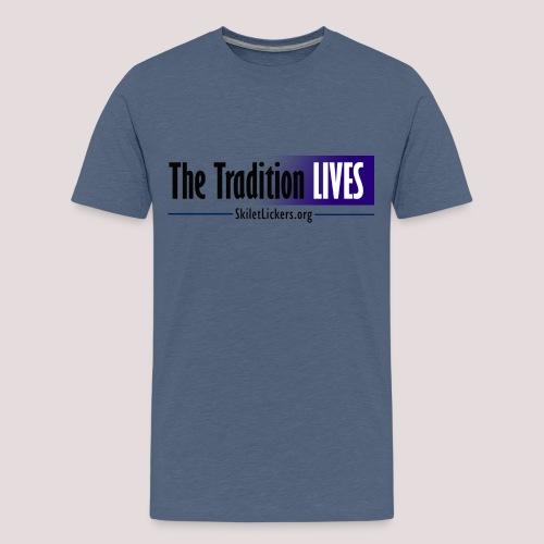 The Tradition Lives - Kids' Premium T-Shirt