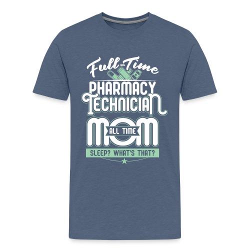 FULL TIME TEACHER ALL TIME MOM - TEACHER MOM - Kids' Premium T-Shirt