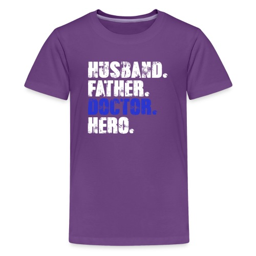 Father Husband Doctor Hero - Doctor Dad - Kids' Premium T-Shirt