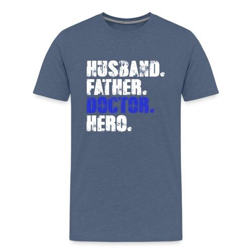 Father Husband Doctor Hero - Doctor Dad - Kids' Premium T-Shirt