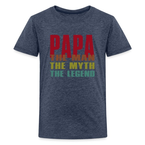 Papa The Man The Myth The Legend - Papa Gift - Kids' Premium T-Shirt
