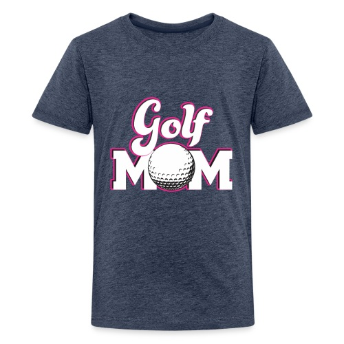 Golf Mom, Golf Mom Golfing Gift - Kids' Premium T-Shirt