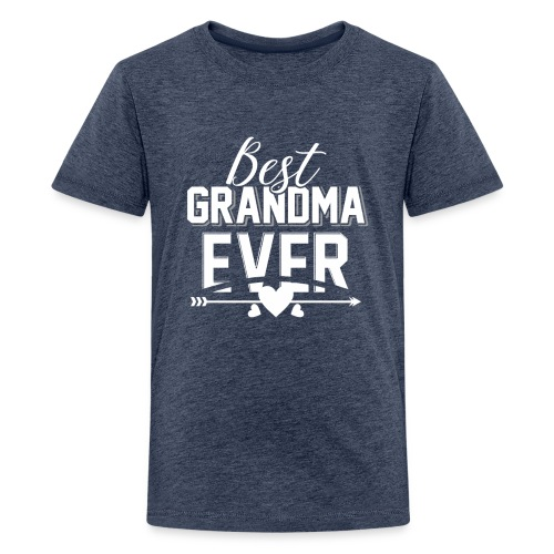 Best Grandma Ever, Best Mom Ever, Best Grandmother - Kids' Premium T-Shirt