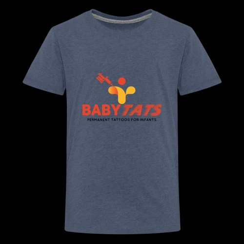 BABY TATS - TATTOOS FOR INFANTS! - Kids' Premium T-Shirt