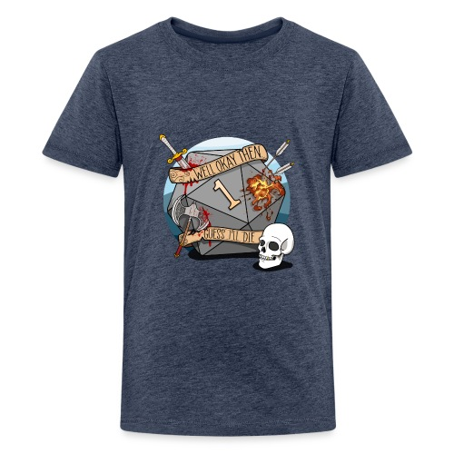 Guess I'll Die - DND D&D Dungeons and Dragons - Kids' Premium T-Shirt