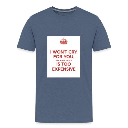 I won't cry for you Mug - Kids' Premium T-Shirt