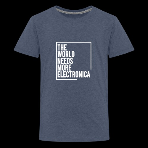 The World Needs More Electronica - Kids' Premium T-Shirt
