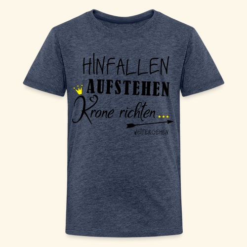 Fall Down, Get Up - Kids' Premium T-Shirt