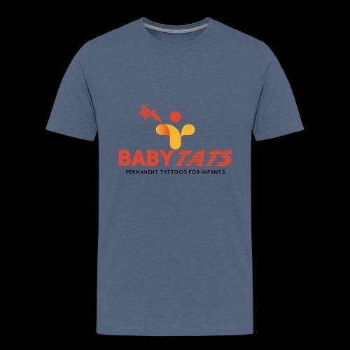 BABY TATS - TATTOOS FOR INFANTS! - Kids' Premium T-Shirt