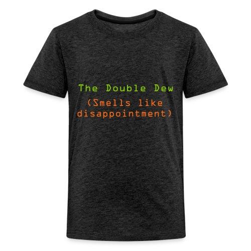 The Double Dew - Kids' Premium T-Shirt