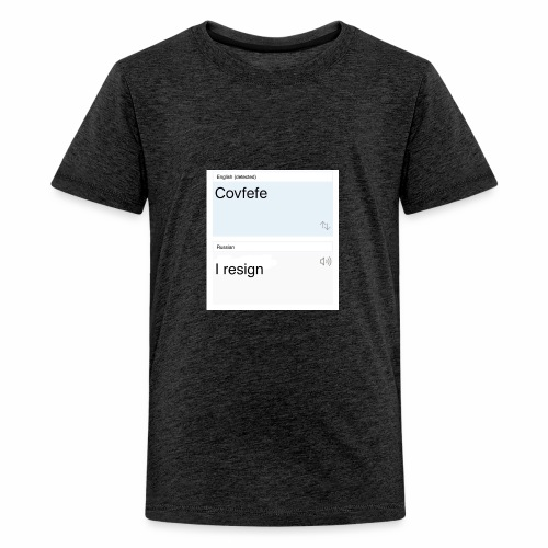 Covfefe translated to russian - Kids' Premium T-Shirt