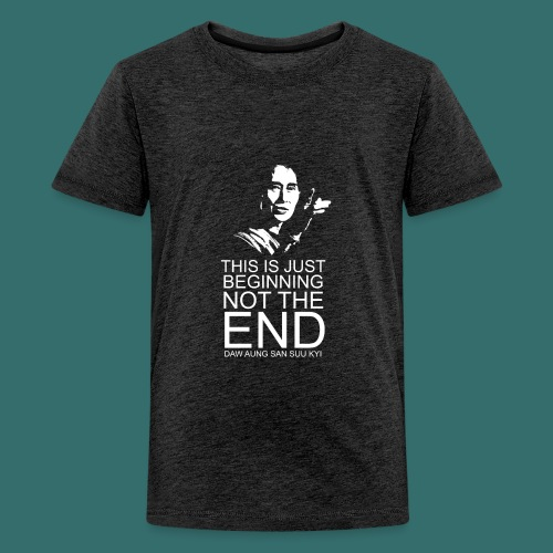 This is just beginning, not the end. - Kids' Premium T-Shirt