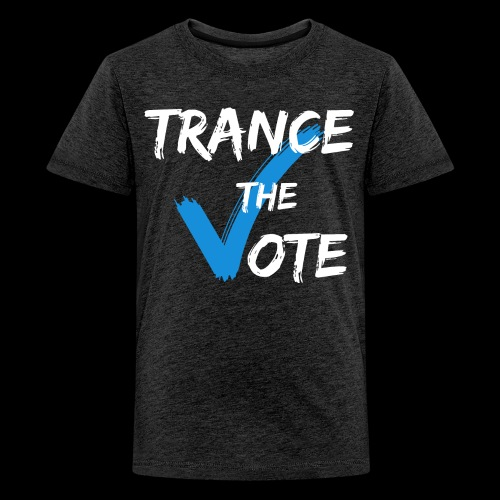 Trance The Vote - Kids' Premium T-Shirt