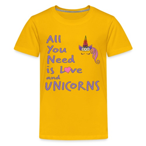 All You Need is LOVE and UNICORNS - Kids' Premium T-Shirt
