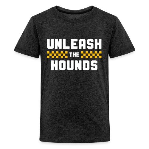 Unleash The Hounds - Kids' Premium T-Shirt