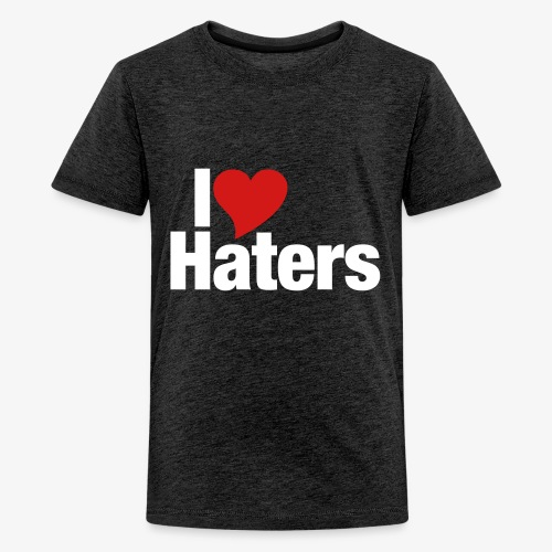 I Love Haters - Kids' Premium T-Shirt