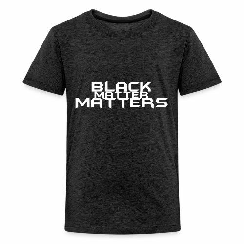 BLACK Matters - Kids' Premium T-Shirt